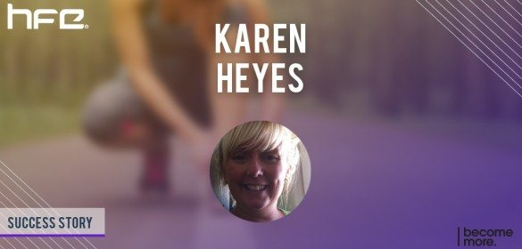 Karen Heyes – Success Story