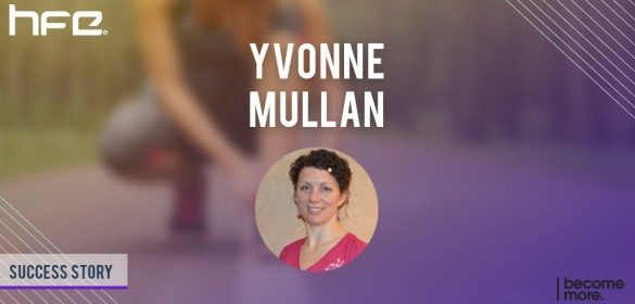 Yvonne Mullan – Success Story