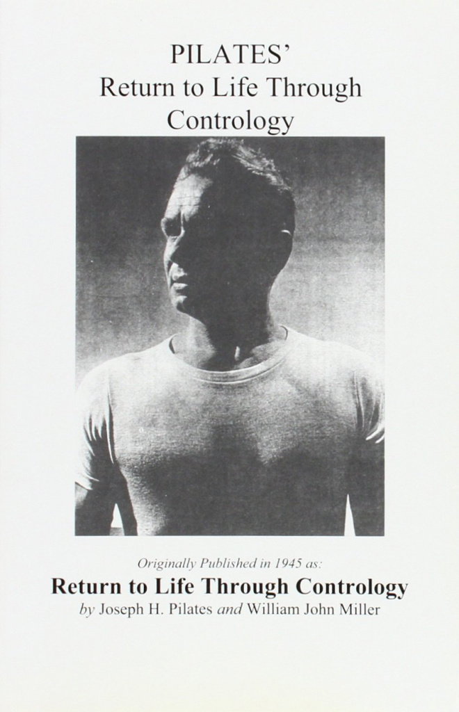 The front cover for Joseph Pilates' Return to Life through Contrology